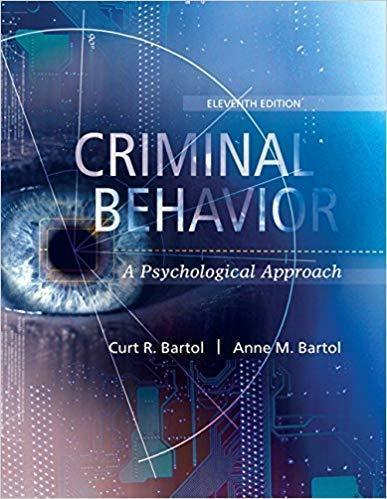 Criminal Behavior A Psychological Approach 11th edition by Curt Bartol