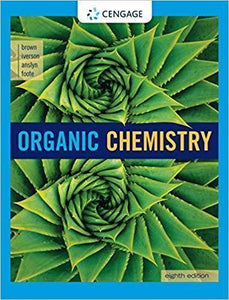 Organic Chemistry 8th ed  by William H. Brown