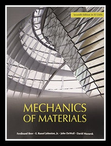 Mechanics of Materials (in SI Units) [Paperback] 7e by Ferdinand Beer