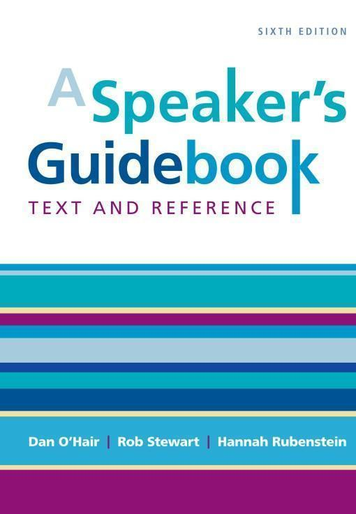 A Speaker's Guidebook Text and Reference 6th Edition