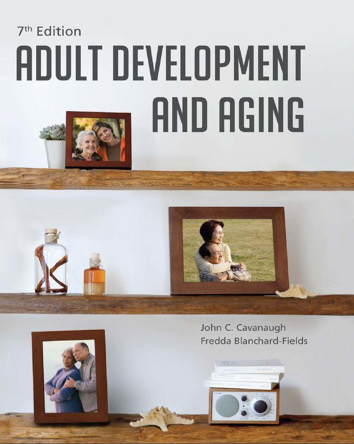 Adult development and aging 7th Edition