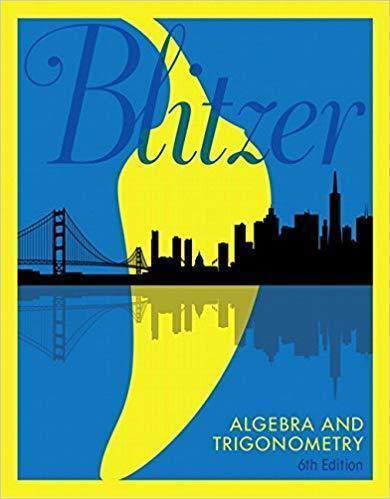 Algebra and Trigonometry 6th 6E Robert Blitzer