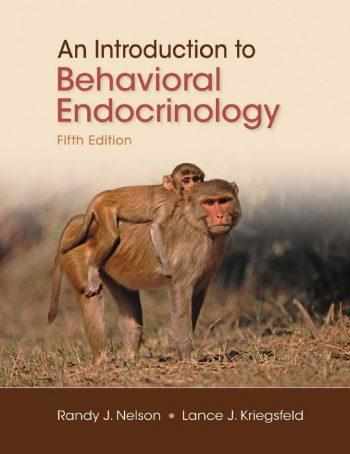 An Introduction to Behavioral Endocrinology 5th 5E