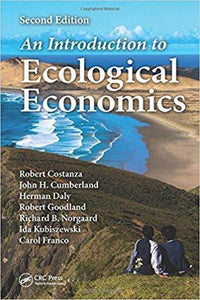An Introduction to Ecological Economics, 2nd Edition