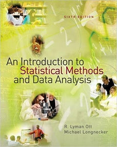 An Introduction to Statistical Methods and Data Analysis 6th Edition