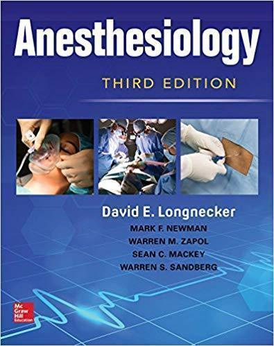 Anesthesiology 3rd Edition by David E. Longnecker