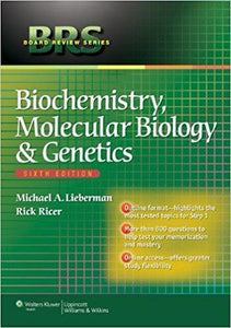 BRS Biochemistry, Molecular Biology, and Genetics (Board Review Series) 6th Edition