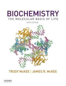 Biochemistry; The Molecular Basis of Life 6th 6E