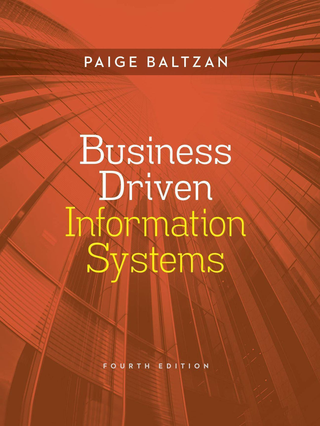 Business Driven Information Systems, 4th Edition