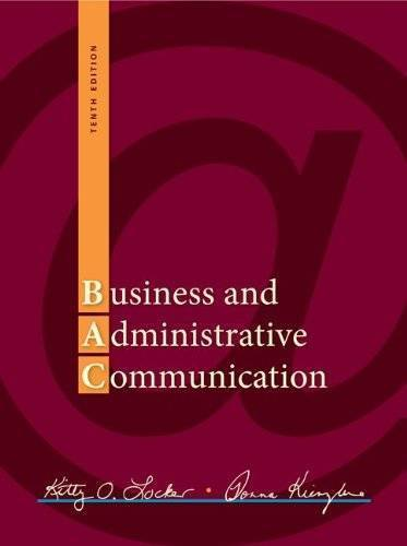 Business and Administrative Communication, 10th Edition