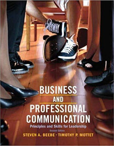 Business and Professional Communication: Principles and Skills for Leadership 2nd Edition