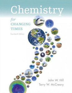 Chemistry for Changing Times 14th 14E