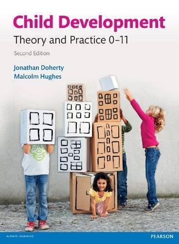 Child Development Theory & Practice, 2nd edition
