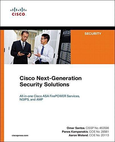 Cisco Next-Generation Security Solutions 1st Edition