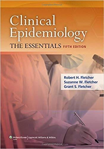 Clinical Epidemiology: The Essentials 5th Edition