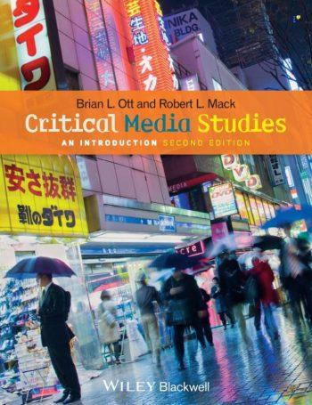 Critical Media Studies; An Introduction 2nd 2E
