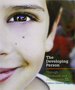 Developing Person Through Childhood and Adolescence 10th Edition