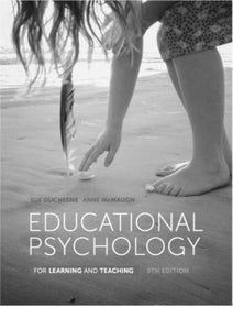 Educational Psychology for Learning and Teaching 5th Edition