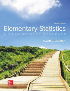 Elementary Statistics; A Step by Step Approach 10th 10E