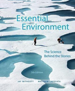 Essential Environment: The Science Behind the Stories 5th Edition
