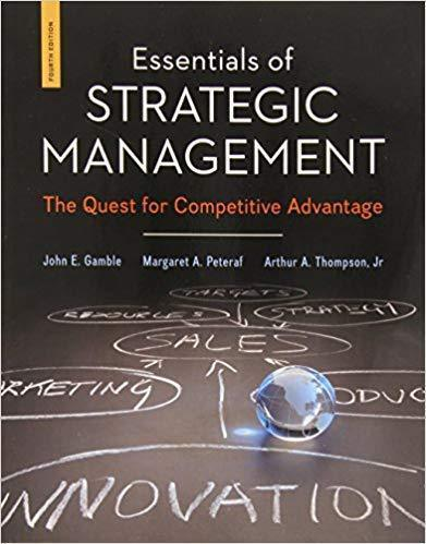 Essentials Of Strategic Management: The Quest For Competitive Advantage 4th Edition