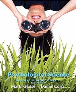 Psychological Science: Modeling Scientific Literacy 2nd Edition