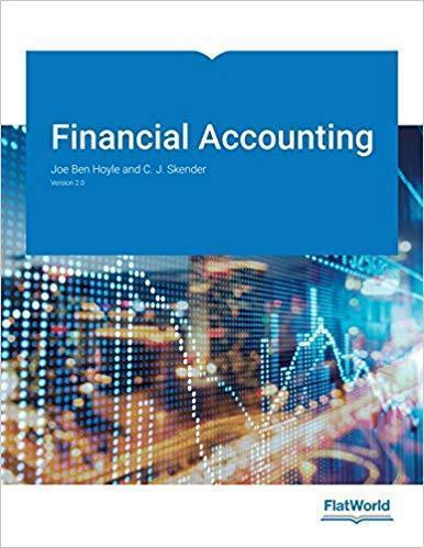 Financial Accounting 12th Edition by Joe Hoyle, CJ Skender