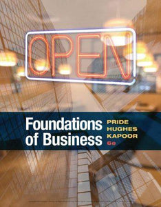 Foundations of Business 6th 6E William Pride