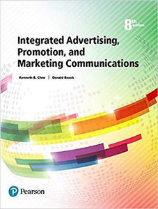 Integrated Advertising, Promotion, and Marketing Communications 8th Edition