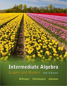 Intermediate Algebra Graphs and Models 4th Edition