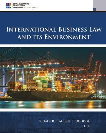 International Business Law and Its Environment 10th 10E