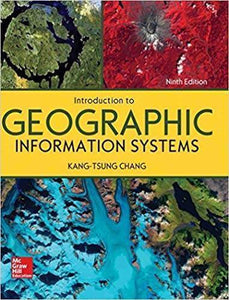 Introduction to Geographic Information Systems, 9th Edition