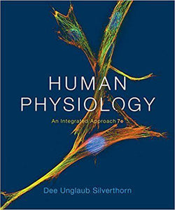 Human Physiology An Integrated Approach 7th Edition