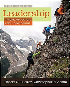 Leadership Theory, Application, and Skill Development