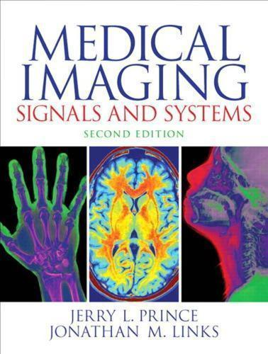 Medical Imaging: Signals and Systems 2nd Edition