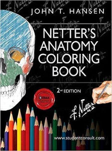 Netter's Anatomy Coloring Book 2nd Edition by John T. Hansen