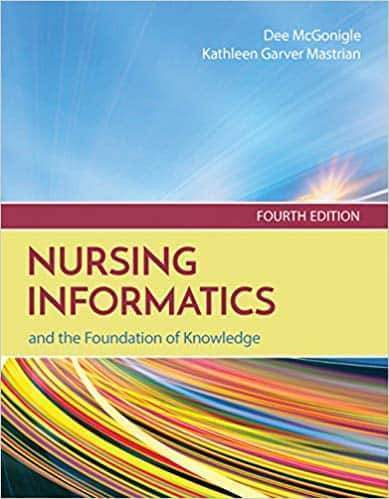 Nursing Informatics and the Foundation of Knowledge 4th Edition