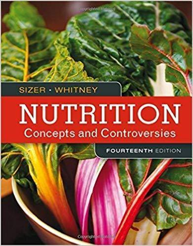 Nutrition Concepts and Controversies 14th Edition