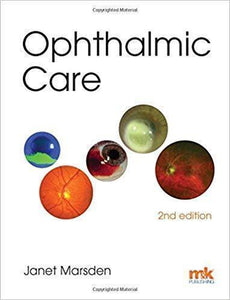 Ophthalmic Care 2nd Edition by Janet Marsden