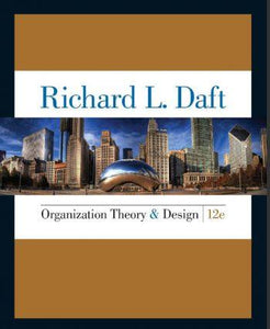 Organization Theory and Design 12th 12E