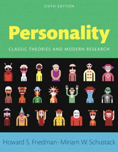 Personality; Classic Theories and Modern Research 6th 6E