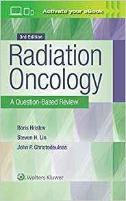 Radiation Oncology: A Question-Based Review 3rd Edition