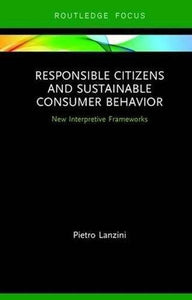 Responsible Citizens and Sustainable Consumer Behavior