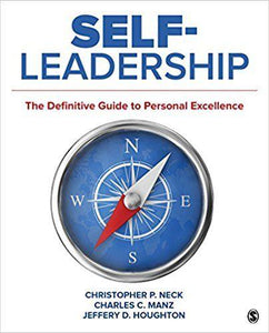 Self-Leadership The Definitive Guide to Personal Excellence
