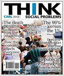 THINK Social Problems 2nd Edition by John D. Carl