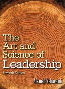 The Art and Science of Leadership 7th 7E