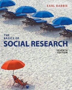 The Basics of Social Research 7th 7E Earl Babbie