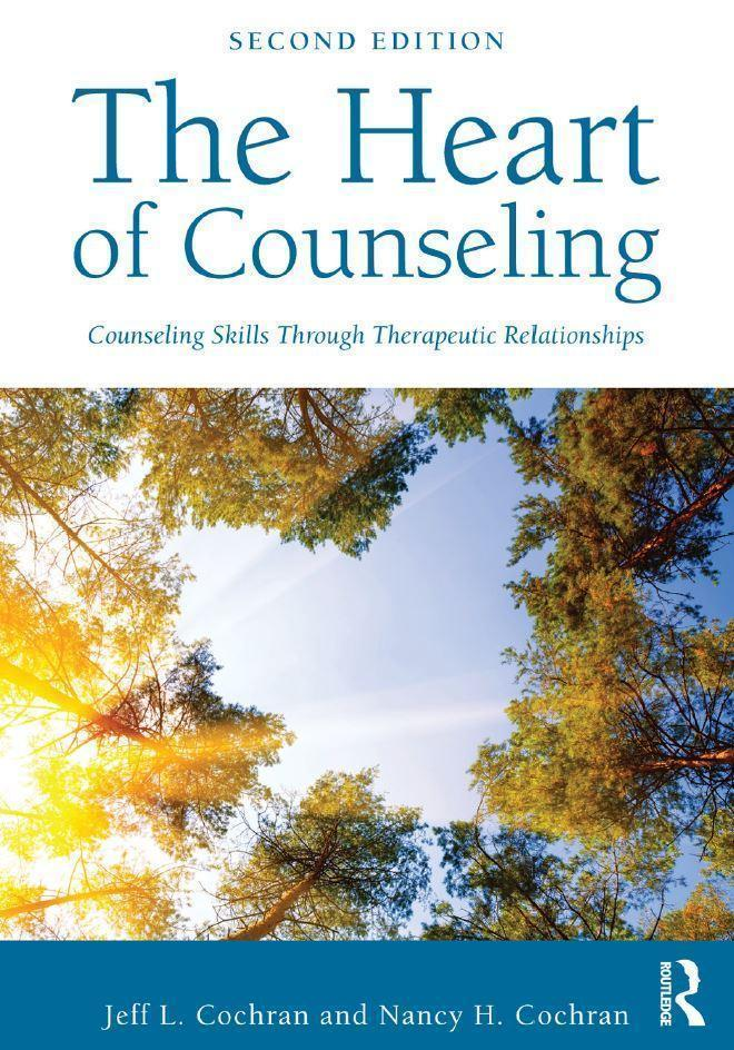 The Heart of Counseling 2nd Edition
