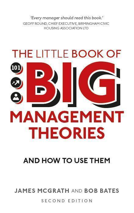 The Little Book of Big Management Theories 2nd edition by James McGrath