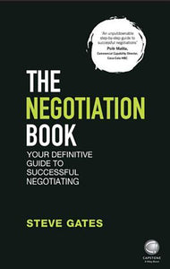 The Negotiation Book 2nd Edition by Steve Gates